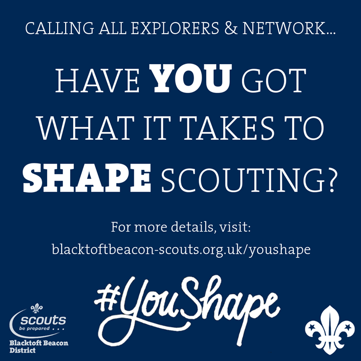 Calling all Explorers & Network! We want your views on how to make Scouting in B...