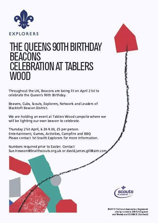 The Queens 90th Birthday Beacon Celebration - On the 21st April, 1st Snaith Expl...